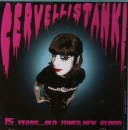 CERVELLI STANKI - 15 YEARS....OLD TIUNES, NEW BLOOD CD