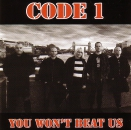 CODE  1 - YOU WON'T BEAT US CD