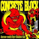 CONCRETE BLOCK – DOWN WITH THE MADNESS MCD