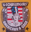 COWSLINGERS – AMERICANA A GOGO LP