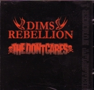DIMS REBELLION / THE DON'TCARES - SPLIT CD
