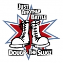 DOUGH & THE SLUGZ - JUST ANOTHER BATTLE EP 330 Ex.