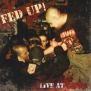 FED UP - LIVE AT CBGB's CD