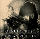 GENUINE RUST / URBAN REJECTS – SPLIT CD