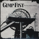 GIMP FIST – THE PLACE WHERE I BELONG CD