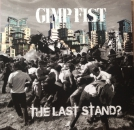 GIMP FIST - THE LAST STAND CD