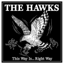 HAWKS - THIS WAY IS...RIGHT WAY CD