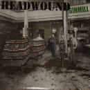 HEADWOUND – GINMILL LP