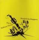 HOOK & THE DAGGERS – THIS IS BALLROOM TRASH CD