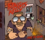 IRON GUTS KELLY – AXE TO GRIND CD