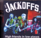 JACKOFFS – HIGH FRIENDS IN LOW PLACES MCD