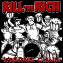 KILL THE RICH - WREDNE CHUJE CD