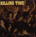 KILLING TIME - HAPPY HOUR CD