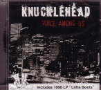 KNUCKLEHEAD - VOICE AMONGS US / LITTLE BOOTS CD