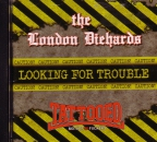 LONDON DIEHARDS / TMF – LOOKING FOR TROUBLE CD