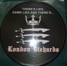 LONDON DIEHARDS – THERES LIES, DAMN LIES..PicLP