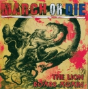 MARCH OR DIE - THE LION ROARS AGAIN CD