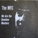 MFC - WE ARE THE DRUNKEN MASTERS EP