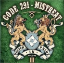 MISTREAT / CODE 291 - UNITED IN PRIDE CD