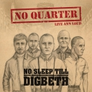 NO QUARTER - NO SLEEP TILL DEGBETH CD