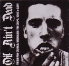 OI! AIN'T DEAD CD Booze & Glory, Old Firm Casuals, Corps, Razorblade