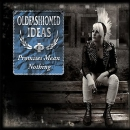 OLDFASHIONED IDEAS – PROMISES MEAN NOTHING CD