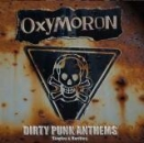 OXYMORON - DIRTY PUNK ANTHEMS DoLP