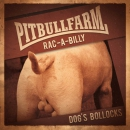 PITBULLFARM - DOGS BOLLOCKS  CD