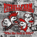 PITBULLFARM - WHO THE FUCK IS BILLY? CD