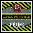 PRIDE / THE FIRM – LOOKING FOR TROUBLE Vol. 3 LP gelb