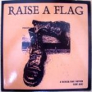 RAISE A FLAG – I NEVER YOU NEVER EP