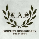 R.A.S. - COMPLETE DISCOPRAPHY 1983-1984 CD