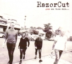 RAZORCUT - GONE ARE THOSE DAYS CD