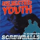REJECTED YOUTH – SCREWBALLS EP
