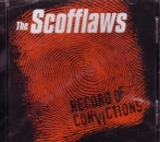 SCOFFLAWS - RECORD OF CONVICTIONS CD