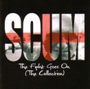 SCUM – THE FIGHT GOES ON CD