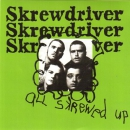 SKREWDRIVER - ALL SKREWED UP CD