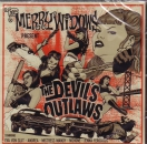 THEE MERRY WIDOWS - THE DEVILS OUTLAWS CD