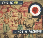 THIS IS OI!... NOT A FASHION CD