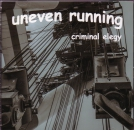 UNEVEN RUNNING (pre GRUESOME) - CRIMINAL ELEGY CD