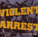 VIOLENT ARREST - TOOTH AND NAIL CD