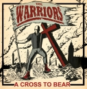 WARRIORS - A CROSS TO BEAR LP