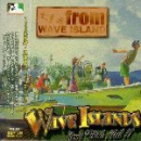 WAVE ISLANDS – FROM WAVE ISLANDS CD